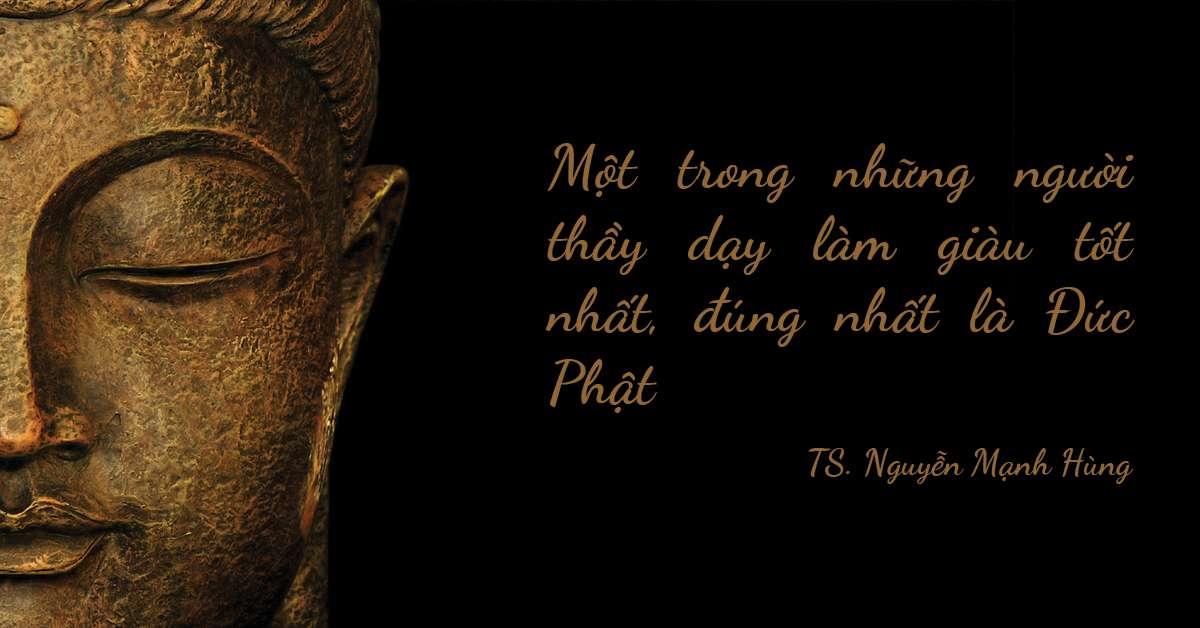 Một trong những người thầy dạy làm giàu tốt nhất, đúng nhất là Đức Phật