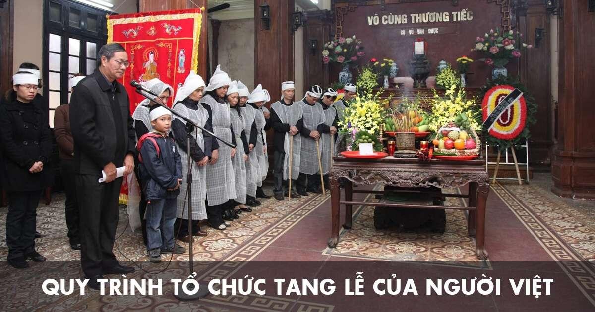 Quy trình tổ chức tang lễ của người Việt