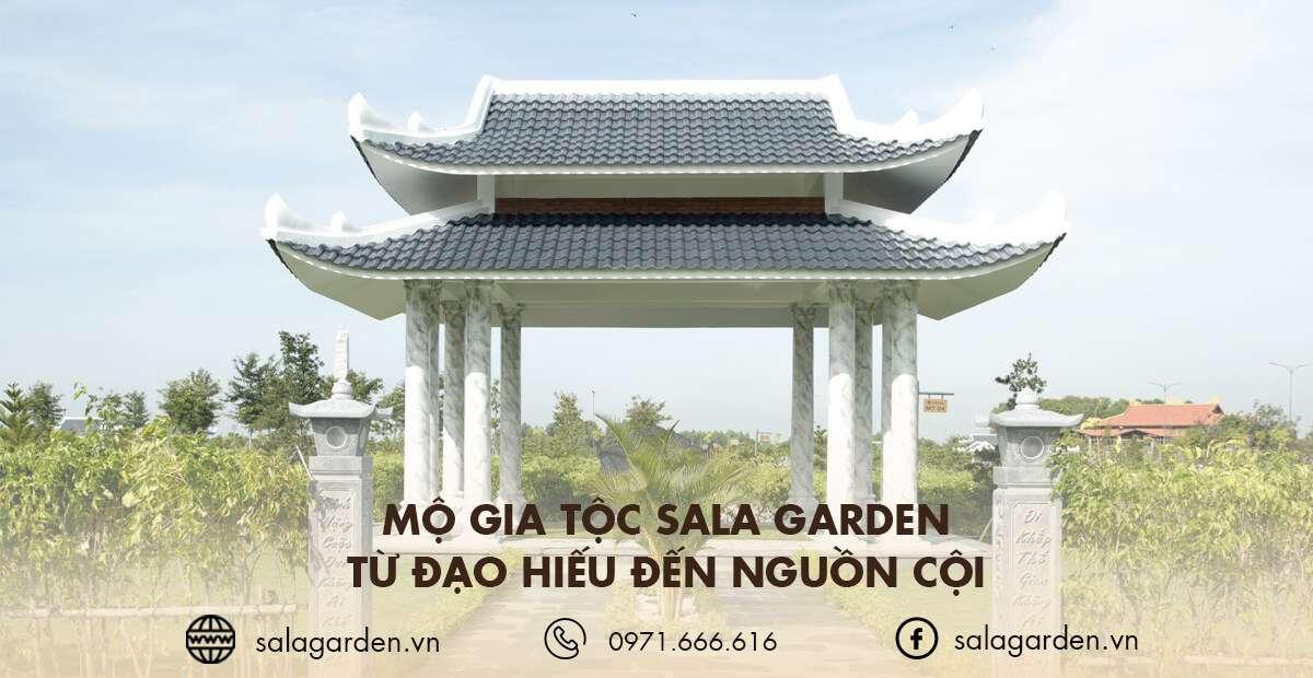 Mộ gia tộc Sala Garden – Từ đạo hiếu đến nguồn cội