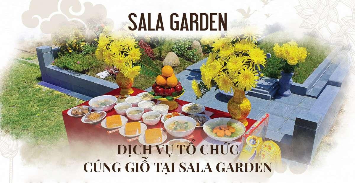 Dịch vụ tổ chức cúng giỗ tại Sala Garden