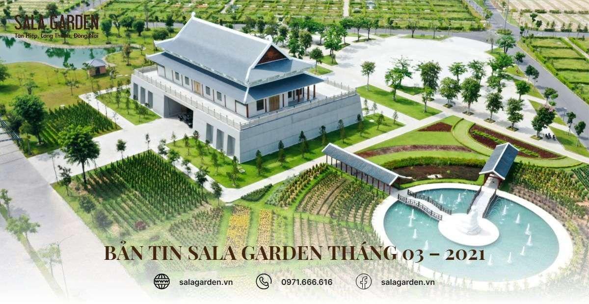 Bản tin sala garden tháng 03 – 2021