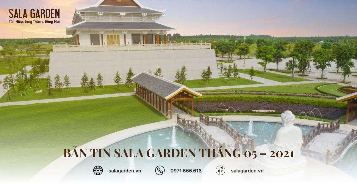 Bản tin Sala Garden tháng 05 – 2021