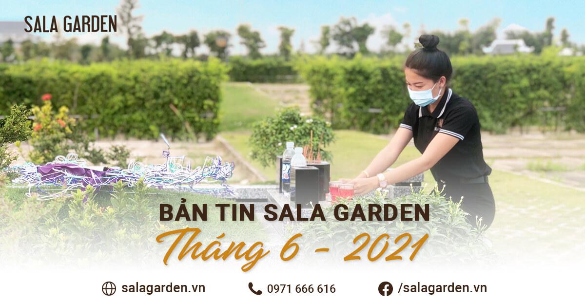 Bản tin Sala Garden tháng 06-2021