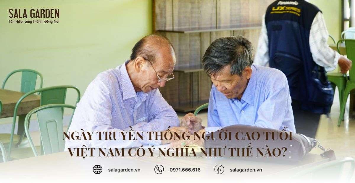 Ngày truyền thống người cao tuổi Việt Nam có ý nghĩa như thế nào?