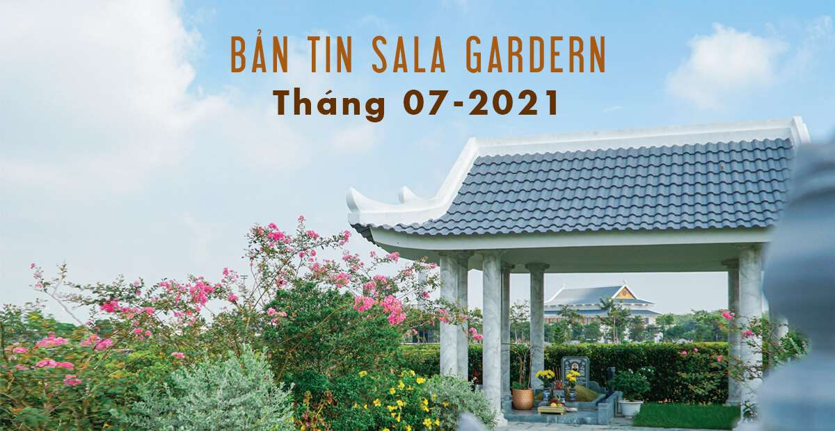 Bản tin Sala Garden tháng 07-2021