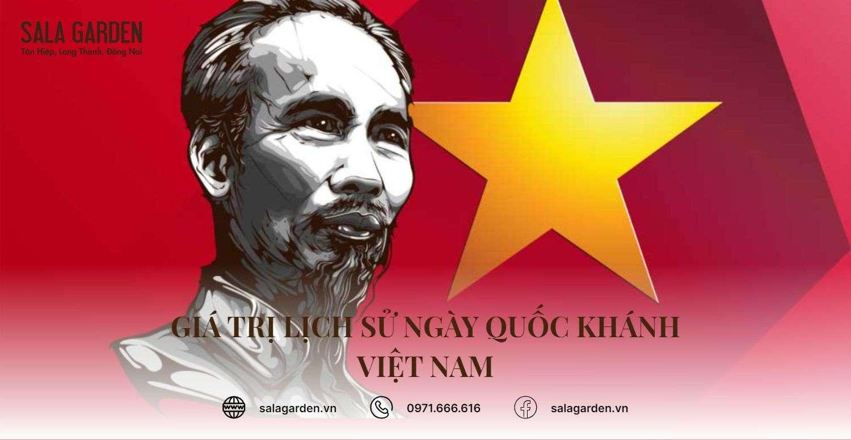 Giá trị lịch sử ngày Quốc khánh Việt Nam