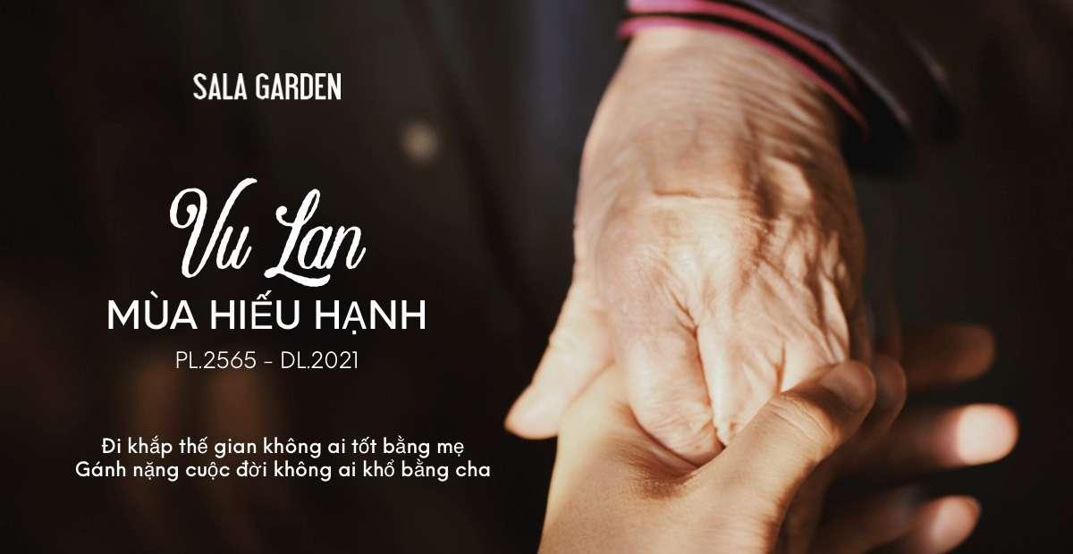Sala Garden tổ chức Đại lễ Vu Lan trực tuyến an lành giữa mùa dịch